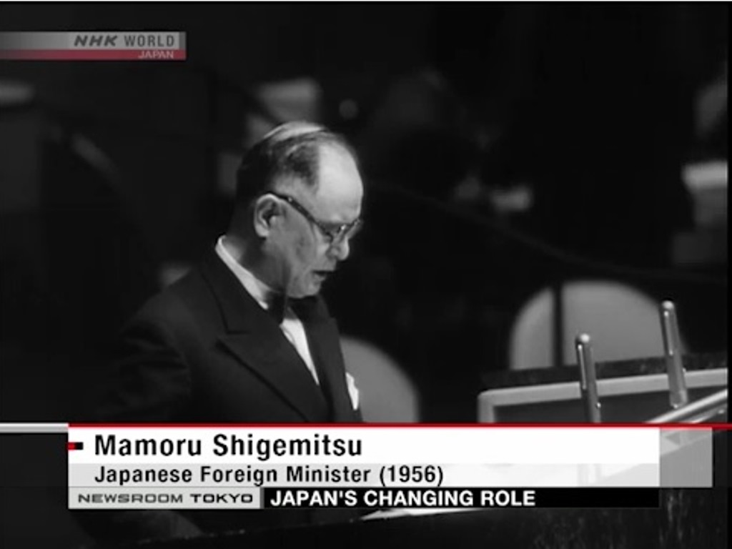 """""""We desire to occupy an honored place in an international society striving for the preservation of peace. These sentiments express the firm conviction of the people of Japan - a conviction expressed in the preamble of our Constitution and one which is in complete accord with the purposes and principles set forth in the Charter of the United Nations.""""  Mamoru Shigemitsu, Deputy Prime Minister and Foreign Minister of Japan, December 18, 1956."""